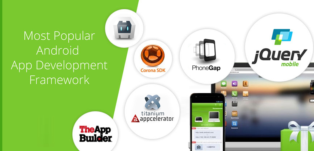 Android Application Development Frameworks