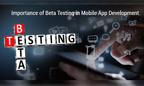Importance of Beta Testing in Mobile App Development