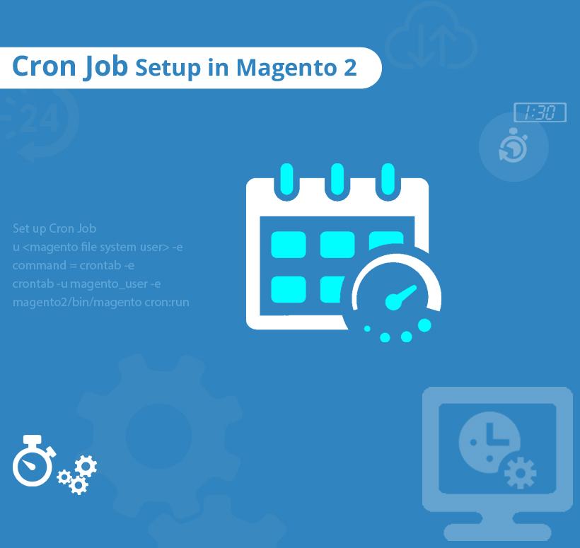 How to Setup Cron Job in Magento 2?