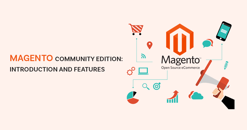 Magento Community Edition, Introduction and Features