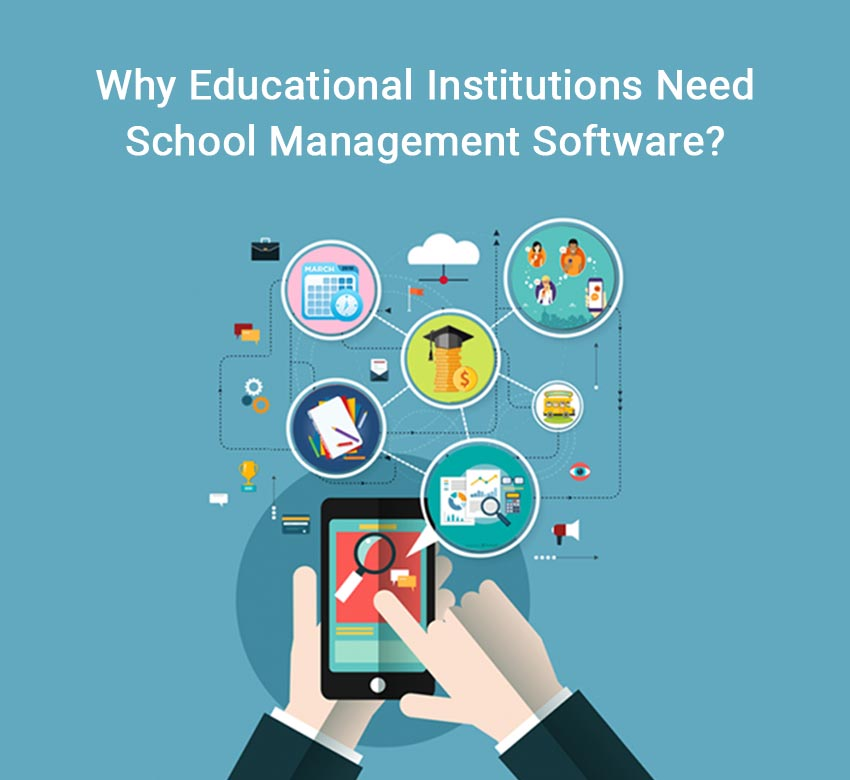 Why Educational Institutions Need School Management Software?