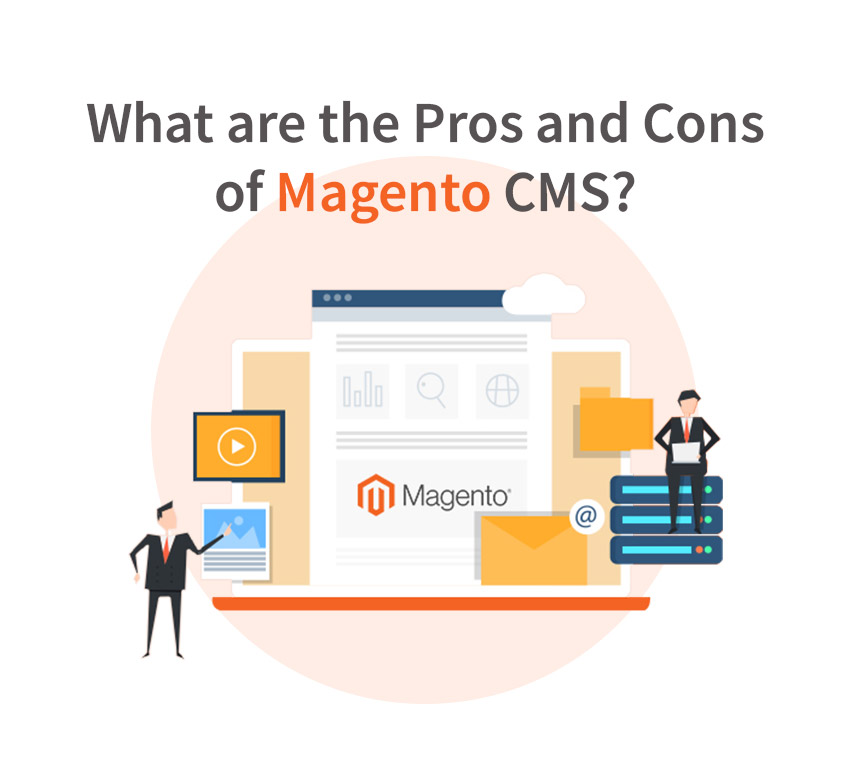 What are the Pros and Cons of Magento CMS?