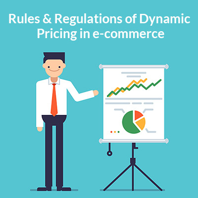 Rules & Regulations of Dynamic pricing in e-commerce