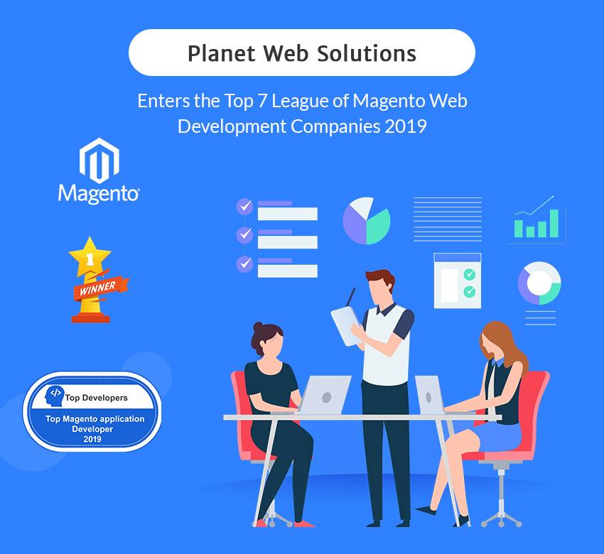 Planet Web Solutions enters the Top 7 League of Magento Web Development Companies 2019
