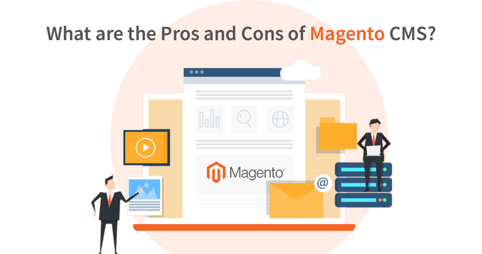 What are the Pros and Cons of Magento CMS