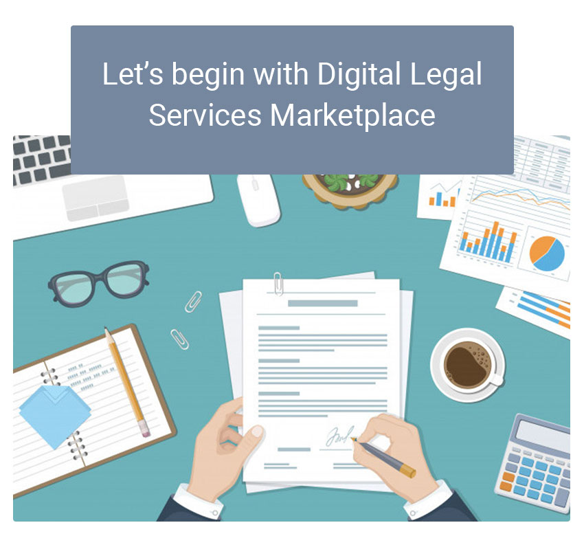 Let's begin with Digital Legal Services Marketplace