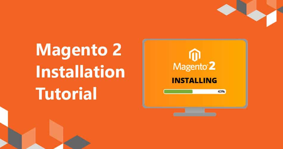 The ultimate Magento 2 installation guide
