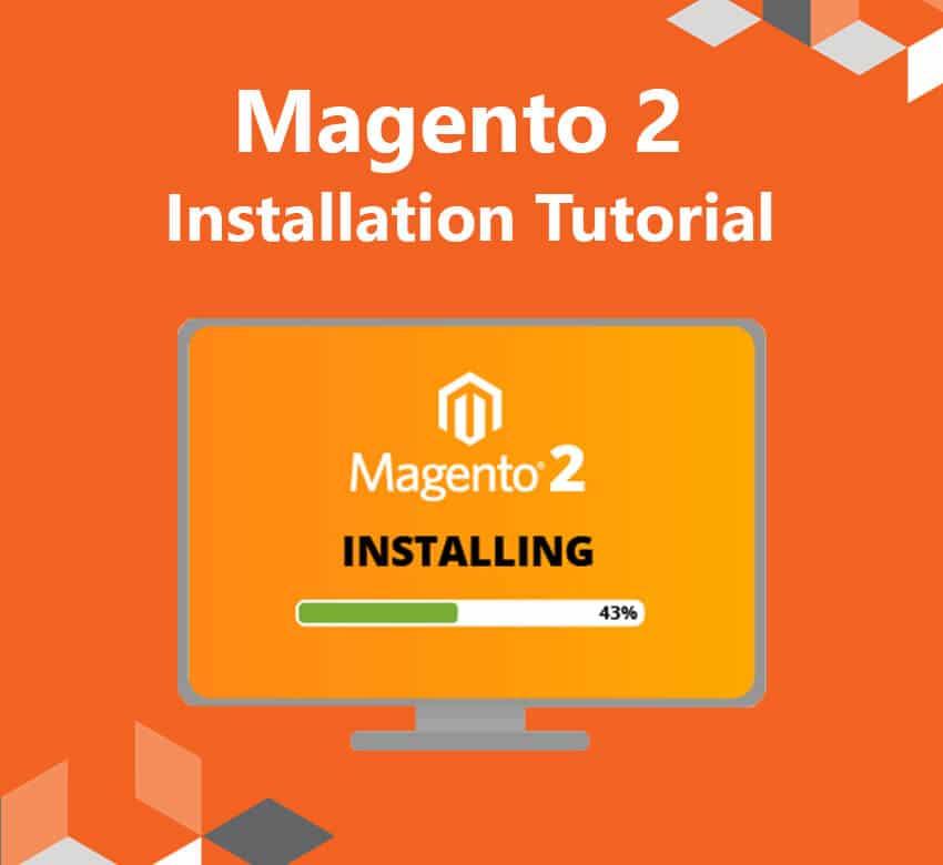 The Ultimate Magento 2 Installation Tutorial