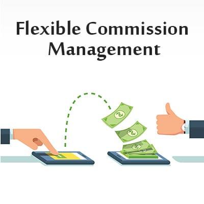 Flexible Commission Management