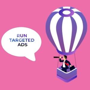 Run Targeted Ads