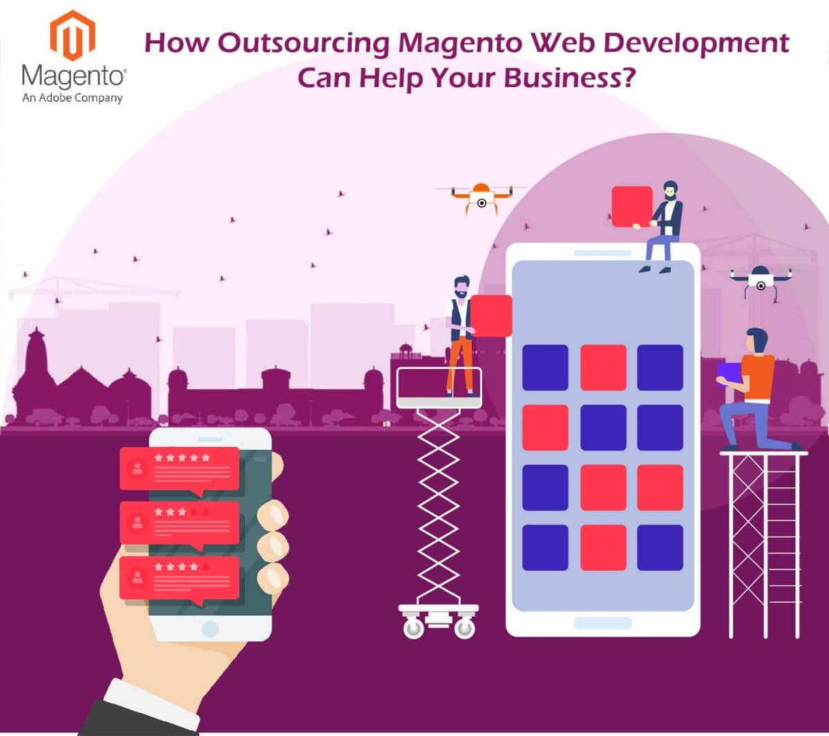 How Outsourcing Magento Web Development Can Help Your Business?