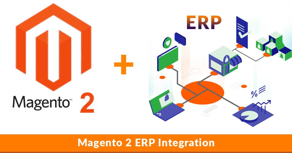 Magento 2 ERP Integration 2020 Guide