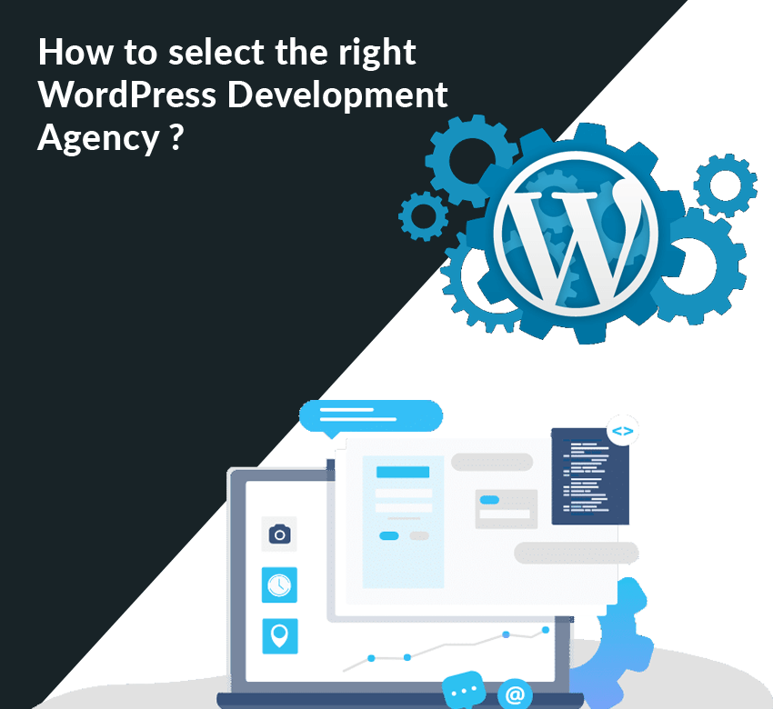 How to Select the Right WordPress Development Agency?