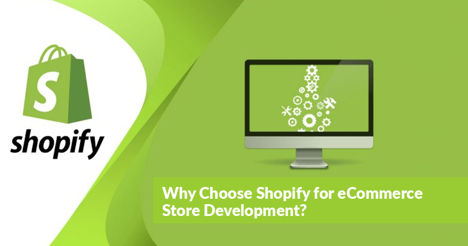 Why Choose Shopify for eCommerce Store Development
