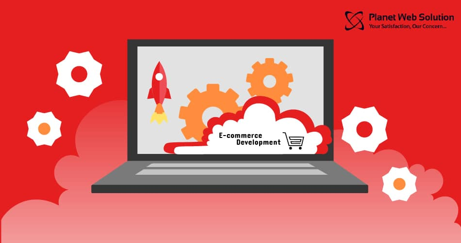 Why Planet Web Solution is the best company for eCommerce Website Development