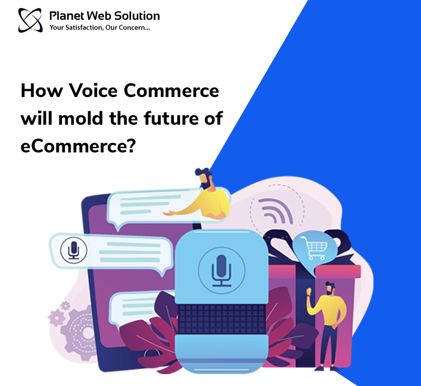 How Voice Commerce will mold the future of eCommerce?